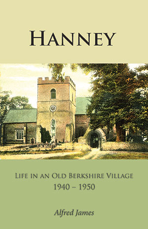 Hanney: Life in an Old Berkshire Village